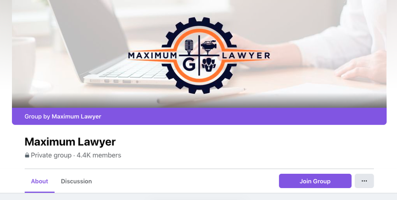 A screenshot of what the Maximum Lawyers Facebook Group page looks like.