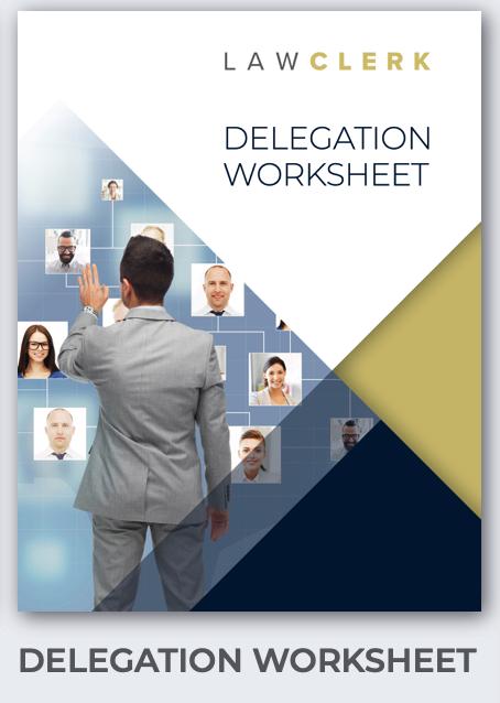 LAWCLERK Delegation Worksheet